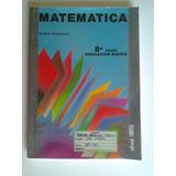 Libro De Matematicas 8- Grado / Ramon Rodriguez/ Editorial L