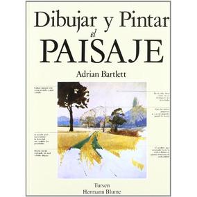 Libro Dibujar Y Pintar El Paisaje - Nuevo
