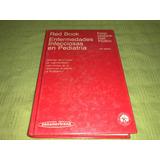 Red Book Enfermedades Infecciosas En Pediatría - Giebink