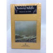 Nocturno De Chile - Roberto Bolaño - Anagrama