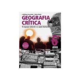 Livro Geografia Crítica 6ºano O Espaço Natural E A Ação Huma