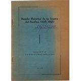 Reseña Historica De La Guerra Del Pacifico (1879-1883).
