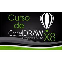 Curso Corel Draw X8 Video Aulas + Curso De Personalizados