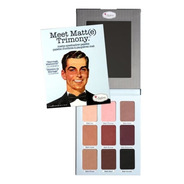Sombra - The Balm - Meet Matt (e) Trimony