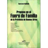 Proceso En El Fuero Familia De La Provincia De Buenos Aires