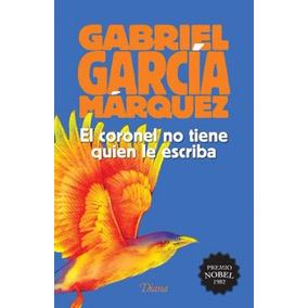 El Coronel No Tiene Quien Le Escriba - G. G. Márquez - Nuevo
