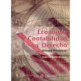Economía, Contabilidad Y Derecho ( Ensayo Histórico)