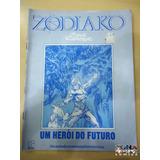 Zodiako - Um Herói Do Futuro - Jayme Cortez - Press Editora