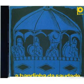 Cd Remasterizado A Bandinha Da Saudade De 1933 A 1957