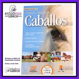 Libro Crianza Y Manejo De Caballos / Zoologia Veterinaria