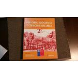 Historia, Geografía Y Ciencias Sociales 2° Medio. Santillana