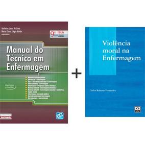 Manual Do Técnico Em Enfermagem + Violência Moral Na Enfer..