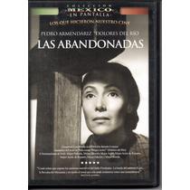 Las Abandonadas/ Pedro Armendariz Dolores Del Río Pelíc Dvd