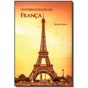 Historia Concisa Da Franca