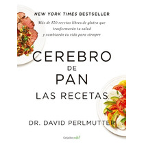 Libro Digital Las Recetas Del Cerebro Del Pan 100% Digital