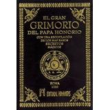 El Gran Grimorio Del Papa Honorio - Ed. Humanitas