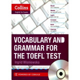 Collins Vocabulary And Grammar For The Toefl Test +cd Digita