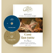 Così Fan Tutte Mozart This Is Opera N° 5 - Libro + Cd + Dvd