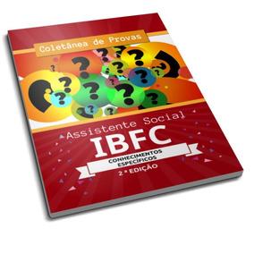 Coletânea De Provas Assistente Social Ibfc