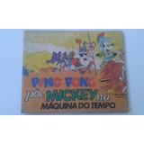 Álbum Raro Ping Pong Põe Mickey Na Máquina Do Tempo Vazio