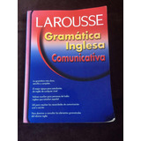 Libro Gramática Inglesa Comunicativa De Larousse