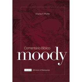 Livro Comentário Bíblico Moody. Volume 1