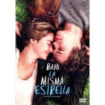 Dvd Bajo La Misma Estrella ( The Fault In Our Stars ) 2014 -