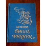 Asi Cocina Chola Ferrer - Tomo Ii
