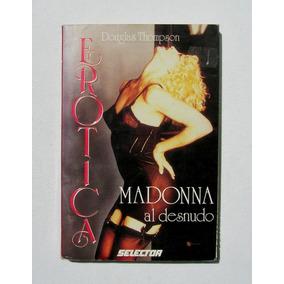 Madonna Erotica, Madonna Al Desnudo Libro Mexicano 1993