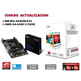 Combo Actualizacion Amd A4 6300 + Placa Madre Msi A68