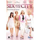Dvd: Sex And The City - O Filme - Elas Estão De Volta...
