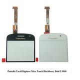 Mica Tactil Digitizer Blackberry Bold 5/9900 Somos Tienda