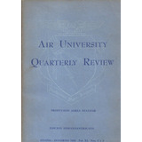Air University Quarterly Review Propulsión Aerea Nuclear
