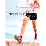 Libro: Ciencias De La Salud - Bertha Higashida Hiroge - Pdf