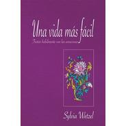Una Vida Más Fácil, Sylvia Wetzel, Dharma