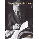 Borges, Libros Y Lecturas (2da. Ed.) - Rosato, Álvarez