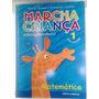 Livro Marcha Criança Matemática 1 - Pré Escola - Ed Infantil