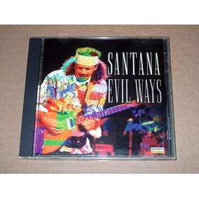 Santana Evil Ways Cd Importado