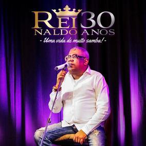 Box Cd+dvd Reinaldo 30 Anos - Uma Vida De Muito Samba