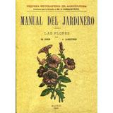 Manual Del Jardinero - Er. Faveri / A. Larbaletrier / Maxtor