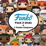 Funko Pop Pack 2 Unds A Eleccion +1 Funko Sorpresa De Regalo