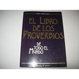 El Libro De Los Proverbios De Todo El Mundo · M.c.casali
