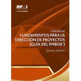 5ta.ed. Guia Pmbok: Fundamentos De La Dirección De Proyectos