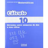 Matemáticas 1º Primaria Cuadernos De Cálculo 10 (cuadernos