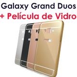 Capa Galaxy Grand Duos I9082 Capinha Anti Impacto Espelhada