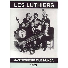 Dvd - Mastropiero Que Nunca - 1979 - Les Luthiers