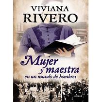 Mujer Y Maestra - Viviana Rivero- Nuevo!!