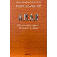 A.m.a.r. / Felipe Lecannelier