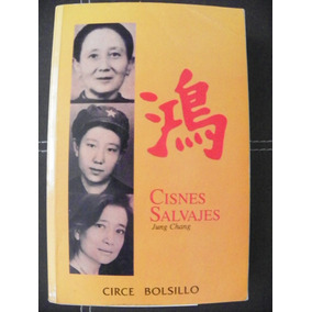 CISNES SALVAJES JUNG CHANG PDF - Local PDF Travel