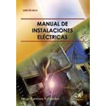 Manual Instalaciones Electricas 2ed Diego Carmo Envío Gratis